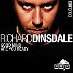 Richard Dinsdale Good Mind/Are You Ready?