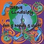 Steve Lindsley Feet & Hands & Stuff
