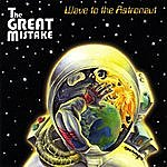 The Great Mistake Wave To The Astronaut