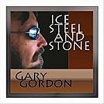 Gary Gordon Ice Steel And Stone (Single)