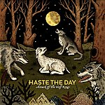 Haste The Day Attack Of The Wolf King