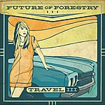 Future Of Forestry Travel III