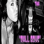 "Tina ""call Boys"" (Single)"