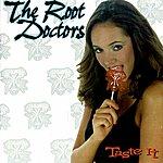 The Root Doctors Taste It