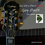 Gary Smith Jazz With A Side Of Salsa