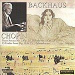 Wilhelm Backhaus Frédéric Chopin : Piano Sonata No.2 Op.35, Ballade No.1 Op.23, 13 Etudes From Op.10 & 25, 3 Mazurkas