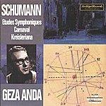 Géza Anda Robert Schumann : Etudes Symphoniques, Carnaval & Kreisleriana