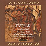 Antonio Janigro Antonin Dvorak : Symphony No.9 From The New World & Cello Concerto Op.104