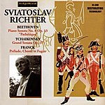 Sviatoslav Richter Ludwig Van Beethoven : Piano Sonata No.8 Op.13 Pathétique - Peter Tchaikovsky : Grand Sonata Op.37 - Cesar Frank : Prelude, Choral Et Fugue