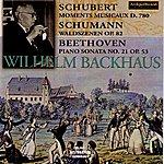 Wilhelm Backhaus Franz Schubert : Moments Musicaux D.780 - Robert Schumann : Waldszenen Op.82 - Ludwig Beethoven : Piano Sonata No.21, Op.53