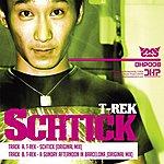 T-Rek Schtick Ep