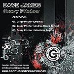 Dave James Crazy Pitcher