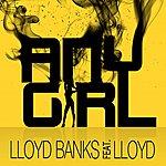 Lloyd Banks Any Girl (Feat. Lloyd) (Single)