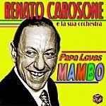 Renato Carosone Papa Loves Mambo