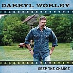Darryl Worley Keep The Change (Single)