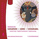 Uma Mohan Amrutvarsha Vol 1: Ganapati, Guru '& Navgraha