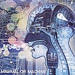 Moksha Mammal Or Machine