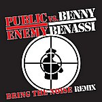 Public Enemy Bring The Noise Remix (Benassi Only)
