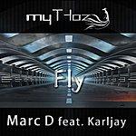 Marc D Fly (Feat. Karljay) (3-Track Maxi-Single)