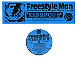 Freestyle Man Solid Support EP