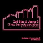 Zed Bias Show Some Appreciation (4-Track Maxi-Single)