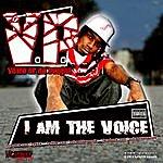 V.P. I Am The Voice (Parental Advisory)