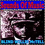 Blind Willie McTell Sounds Of Music Pres. Blind Willie Mctell