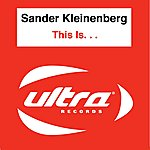 Sander Kleinenberg This Is...