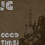 JG Good Times (Single)