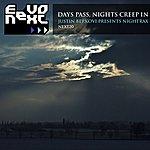 Justin Berkovi Nightrax: Days Pass, Nights Creep In