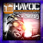 Havoc Forced To Go Solo (Presented By Dj Absolut)
