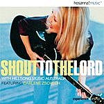Hillsong Shout To The Lord With Hillsongs From Australia