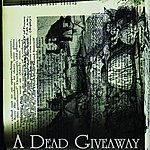 A Dead Giveaway A Dead Giveaway