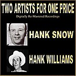 Hank Snow Two Artists For One Price