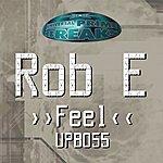 Rob-E Feel