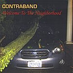 Contraband Welcome To The Neighborhood