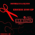Double D Excess 2009 Ep