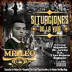 Mr. Leo Situaciones De La Vida