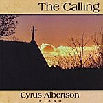 Cyrus Albertson The Calling