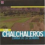 Los Chalchaleros Los Chalchaleros - Zamba De La Siembra -