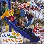 Gwendolyn & The Good Time Gang Clap Your Hands