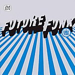 Future Funk The Early Years