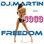 DJ Martin Freedom (3-Track Maxi-Single)