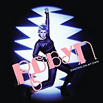 Robyn Dancing On My Own (2-Track Single)
