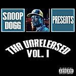 Snoop Dogg Tha Unreleased Vol. 1(Bonus Tracks) (Parental Advisory)