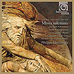 Philippe Herreweghe Beethoven: Missa Solemnis Op.123