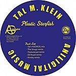 Tal M Klein Plastic Starfish (Single)