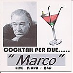 Marco Cocktail Per Due.....live Piano - Bar.