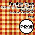 Double Dash Kebap For Breakfast