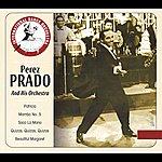 Perez Prado & His Orchestra Perez Prado And His Orchestra